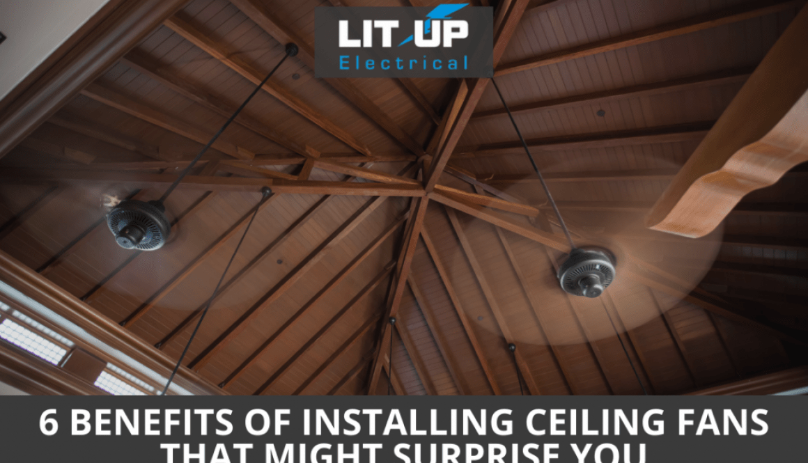 6 Benefits of Installing Ceiling Fans That Might Surprise You