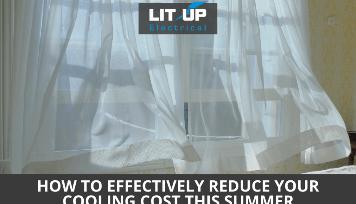 How to Effectively Reduce Your Cooling Cost This Summer
